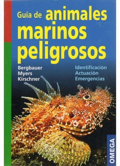 GUÍA DE ANIMALES MARINOS PELIGROSOS