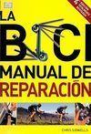 LA BICI. MANUAL DE REPARACIÓN