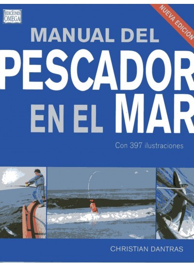 MANUAL DEL PESCADOR EN EL MAR.
