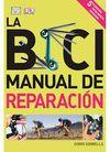 LA BICI. MANUAL DE REPARACIÓN 5ª EDICIÓN