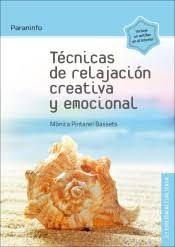 TÉCNICAS DE RELAJACIÓN CREATIVA Y EMOCIONAL