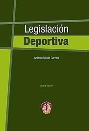 LEGISLACION DEPORTIVA 8ª ED.