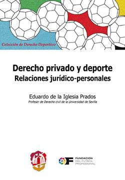 DERECHO PRIVADO Y DEPORTE, RELACIONES JURÍDICO-PERSONALES