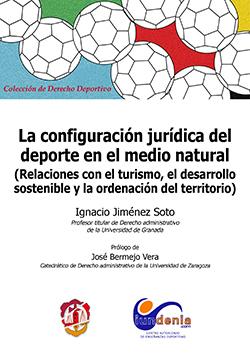 LA CONFIGURACIÓN JURÍDICA DEL DEPORTE EN EL MEDIO NATURAL