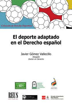 EL DEPORTE ADAPTADO EN EL DERECHO ESPAÑOL