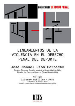LINEAMIENTOS DE LA VIOLENCIA EN EL DERECHO PENAL DEL DEPORTE