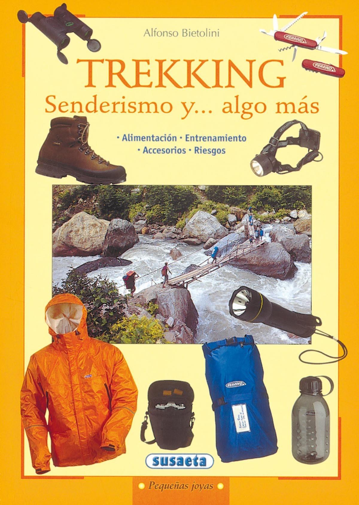 TREKKING. SENDERISMO Y... ALGO MÁS