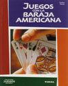 JUEGOS CON LA BARAJA AMERICANA