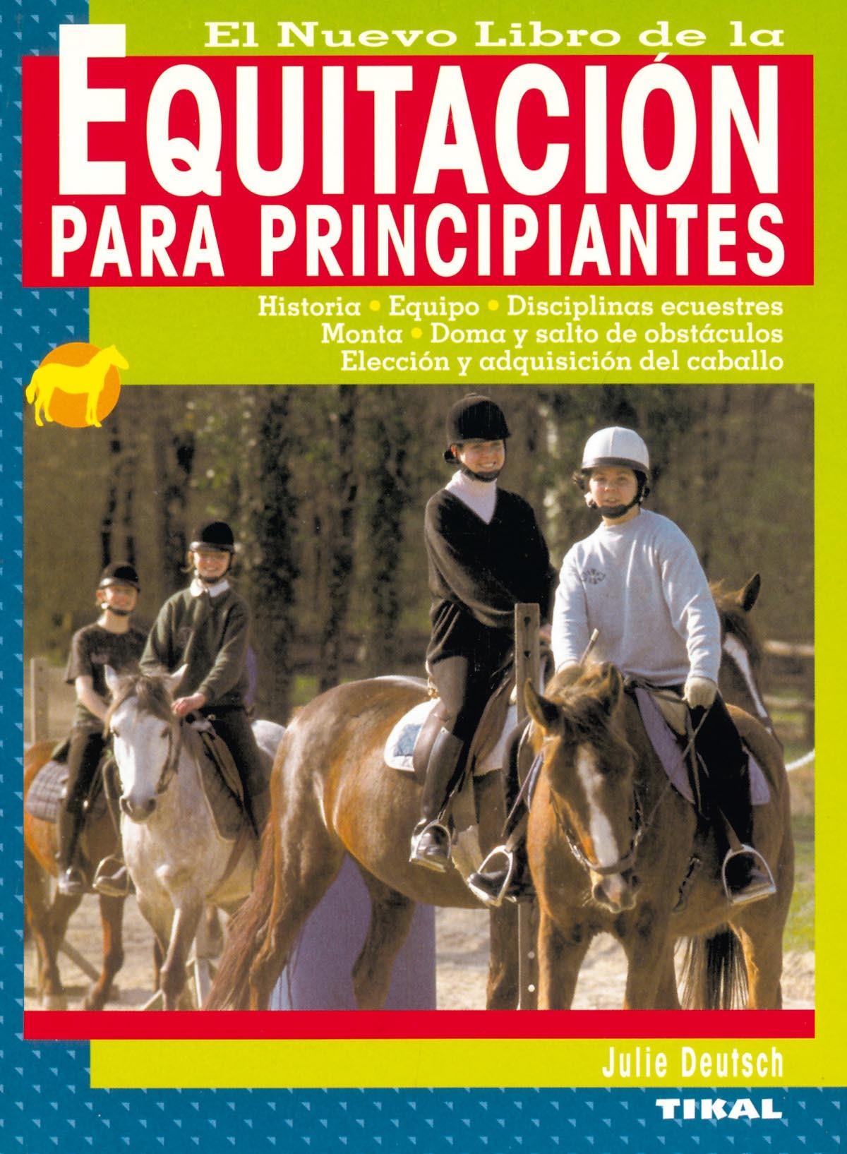 EL NUEVO LIBRO DE LA EQUITACIÓN PARA PRINCIPIANTES
