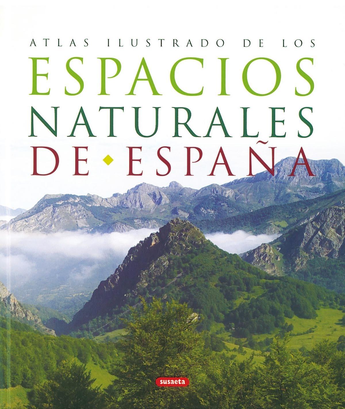 ATLAS ILUSTRADO DE LOS ESPACIOS NATURALES DE ESPAÑA