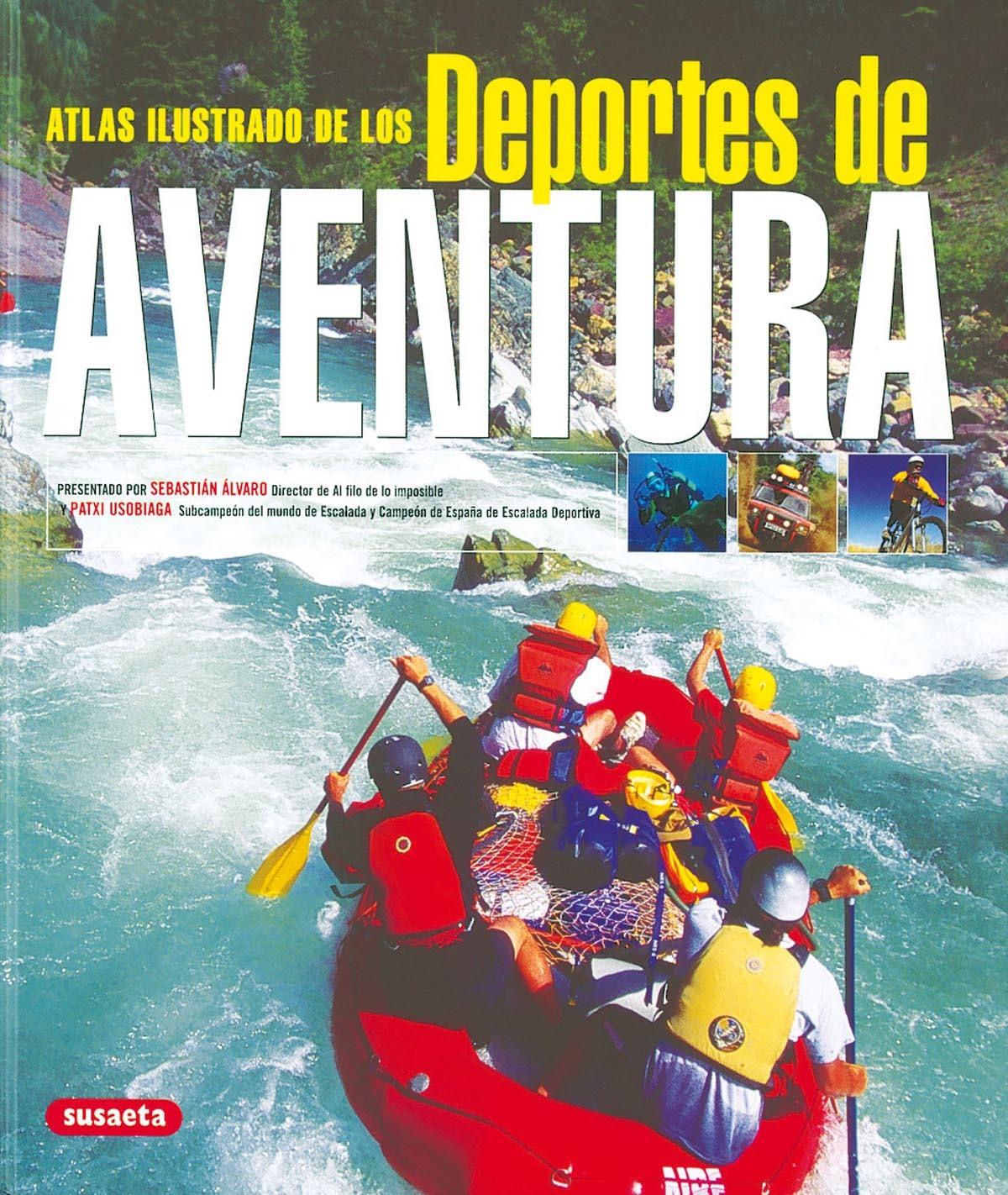 DEPORTES DE AVENTURA. ATLAS ILUSTRADO