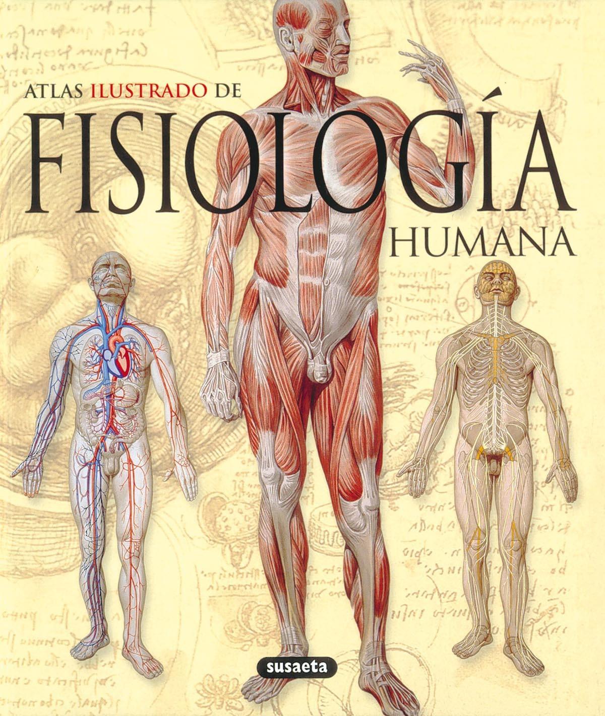 ATLAS ILUSTRADO DE LA FISIOLOGÍA HUMANA