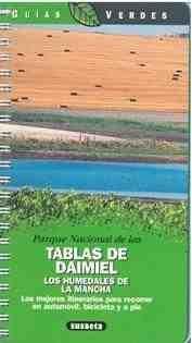 PARQUE NACIONAL DE LAS TABLAS DE DAIMIEL LOS HUMEDALES DE LA MANCHA