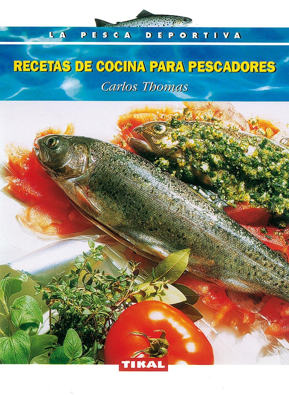 RECETAS DE COCINA PARA PESCADORES