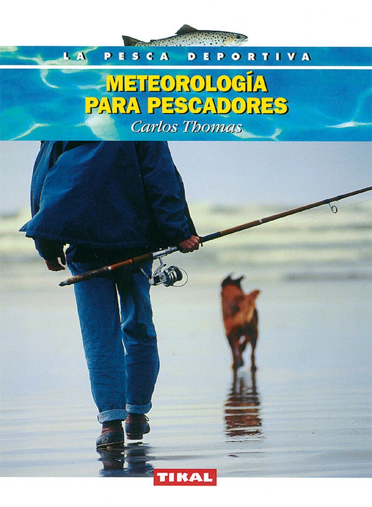 METEOROLOGIA PARA PESCADORES