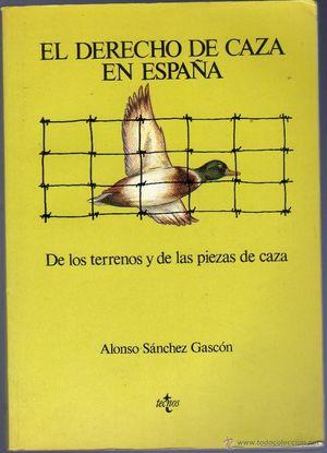 EL DERECHO DE CAZA EN ESPAÑA