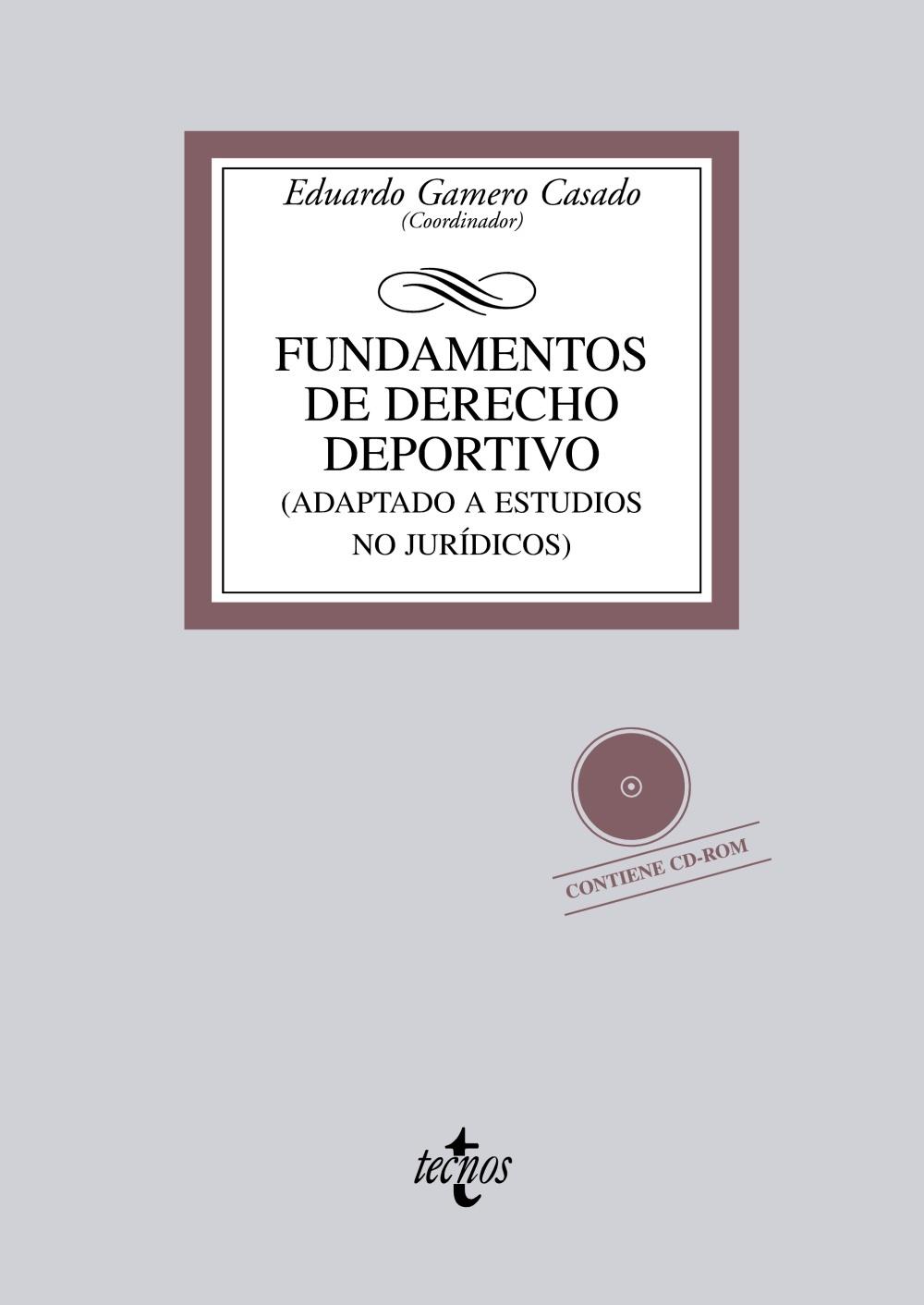FUNDAMENTOS DE DERECHO DEPORTIVO (ADAPTADO A ESTUDIOS NO JURÍDICOS)