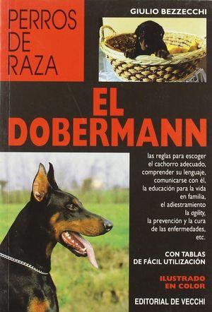 EL DOBERMANN LAS REGLAS PARA ESCOGER EL CACHORRO ADECUADO...