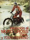 INICIACION AL MOTO-CROSS, TRIAL Y TODO-TERRENO