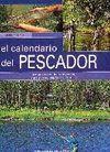 EL CALENDARIO DEL PESCADOR. TODAS LAS TÉCNICAS DE PESCA, MES A MES