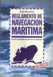 REGLAMENTO DE NAVEGACION MARITIMA. GUIA DE APRENDIZAJE PARA PREVENIR A