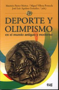 DEPORTE Y OLIMPISMO EN EL MUNDO ANTIGUO Y MODERNO