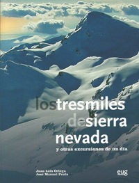 LOS TRESMILES DE SIERRA NEVADA + GUÍA BREVE DE BOLSILLO