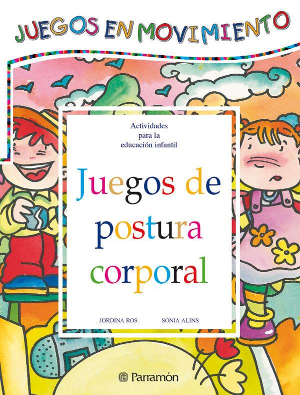 JUEGOS DE POSTURA CORPORAL