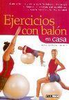 EJERCICIOS CON BALÓN EN CASA. GUÍA PRÁCTICA Y CLARA PARA FORTALECER EL
