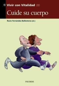 CUIDE SU CUERPO. VIVIR CON VITALIDAD (II)