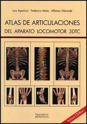 ATLAS DE ARTICULACIONES DEL APARATO LOCOMOTOR 3DTC + CD-ROM