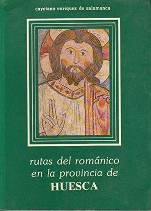 RUTAS DEL ROMANICO EN LA PROVINCIA DE HUESCA