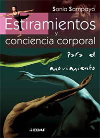 ESTIRAMIENTOS Y CONCIENCIA CORPORAL PARA EL MOVIMIENTO
