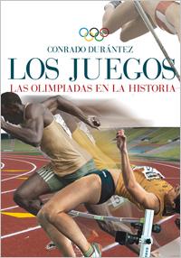 LOS JUEGOS. LAS OLIMPIADAS EN LA HISTORIA