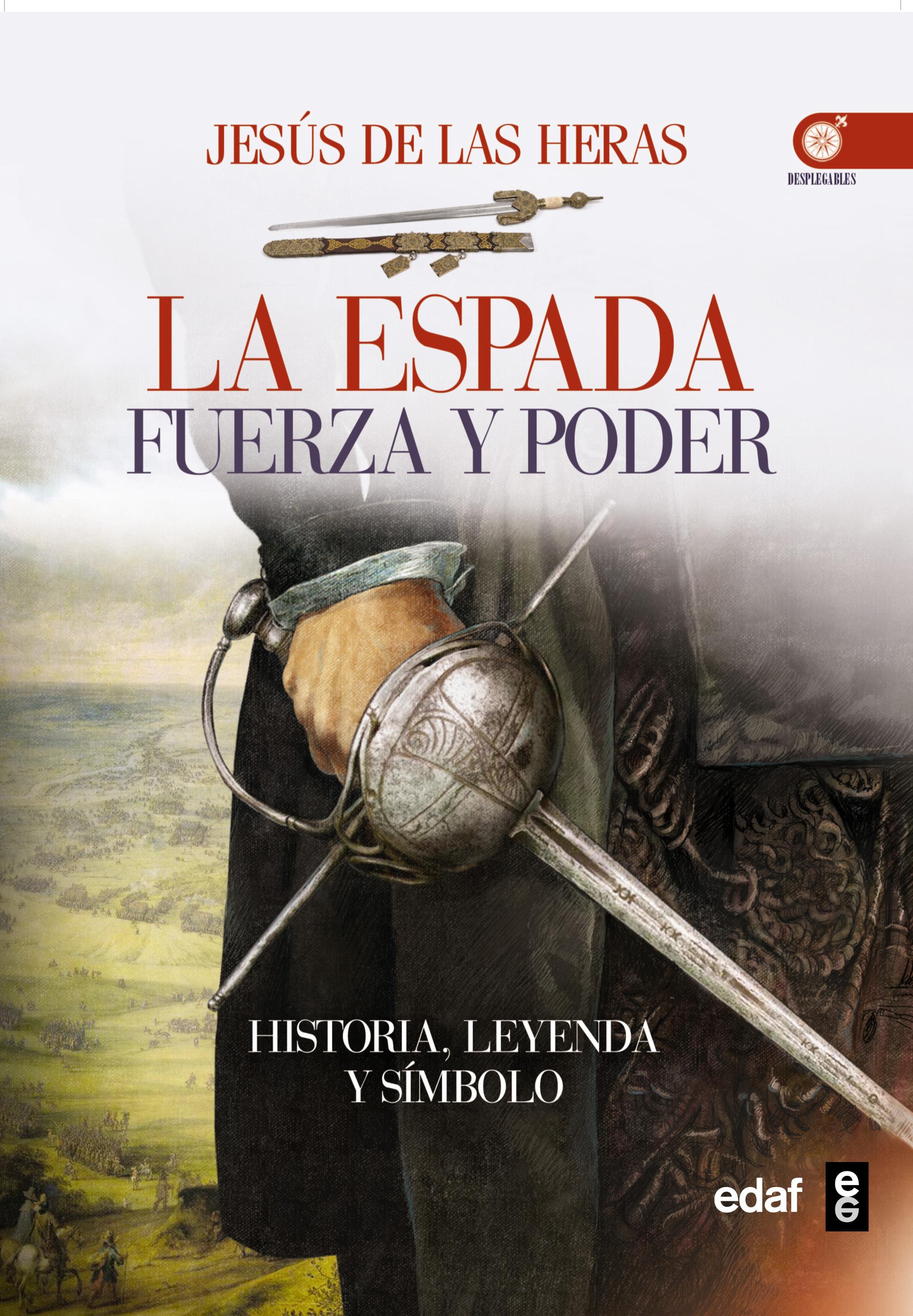 LA ESPADA. FUERZA Y PODER