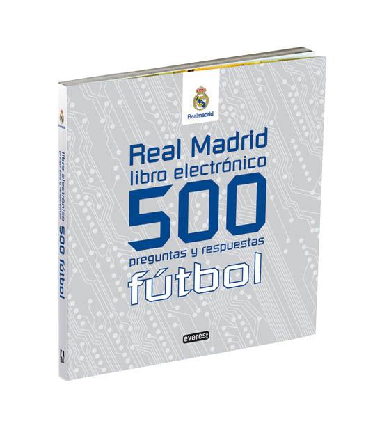 REAL MADRID FÚTBOL : 500 PREGUNTAS Y RESPUESTAS