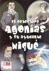 EL DETECTIVE AGONÍAS Y SU AYUDANTE NIQUÉ