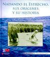 NADANDO EL ESTRECHO, SUS ORÍGENES Y SU HISTORIA