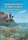 AUTOPROTECCION EN EL MEDIO ACUATICO. EDUCACION PRIMARIA