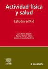 ACTIVIDAD FÍSICA Y SALUD. ESTUDIO ENKID