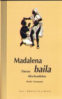 MADALENA BAILA: DANZAS AFRO-BRASILEÑAS + CD