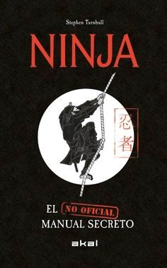 NINJA. EL MANUAL SECRETO (NO OFICIAL)