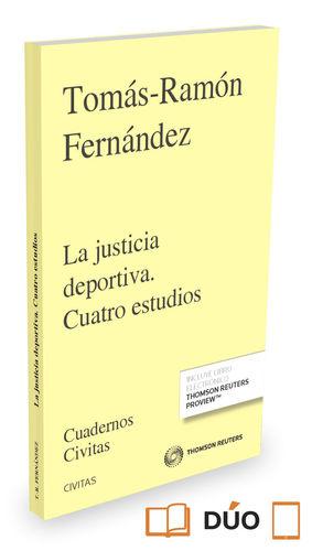 LA JUSTICIA DEPORTIVA. CUATRO ESTUDIOS