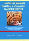 LECCIONES DE ANATOMÍA FUNCIONAL Y APLICADA DEL APARATO LOCOMOTOR
