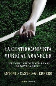 LA CENTROCAMPISTA MURIÓ AL AMANECER