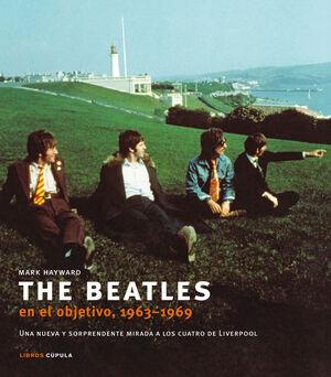 THE BEATLES EN EL OBJETIVO, 1963-1969