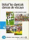 DANZAS DE VIZCAYA