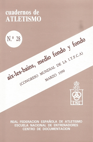 CUADERNO DE ATLETISMO Nº 28 AIX-LE-BANS: MEDIO FONDO Y FONDO