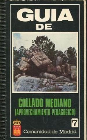 GUIA DE COLLADO MEDIANO (APROVECHAMIENTO PEDAGOGIXO)