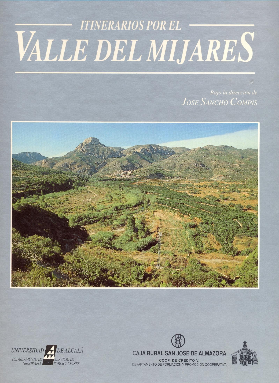 ITINERARIOS POR EL VALLE DEL MIJARES